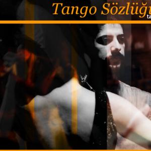 Tango Sınıfı Kayıtlar Devam Ediyor…